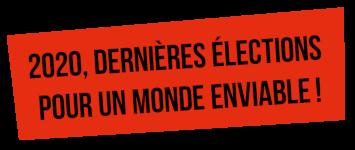 2020, dernières élections pour garder un monde enviable ! @ Frapna Drôme Nature Environnement