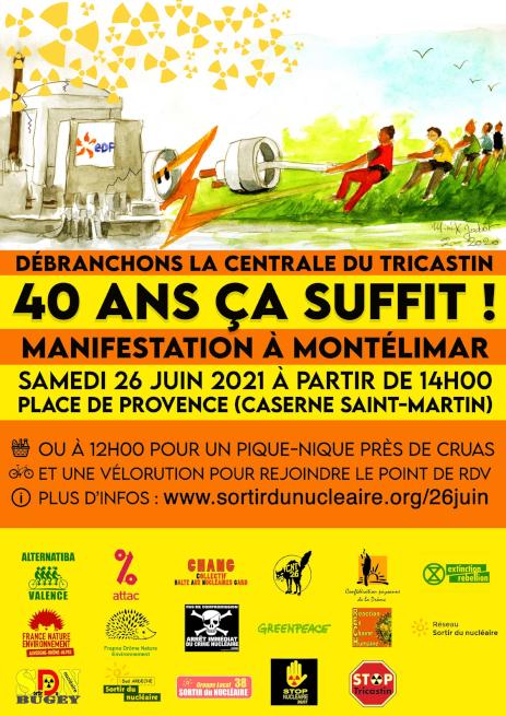 40 ans ça suffit ! Débranchons la centrale nucléaire du Tricastin @ Cruas et Montélimar